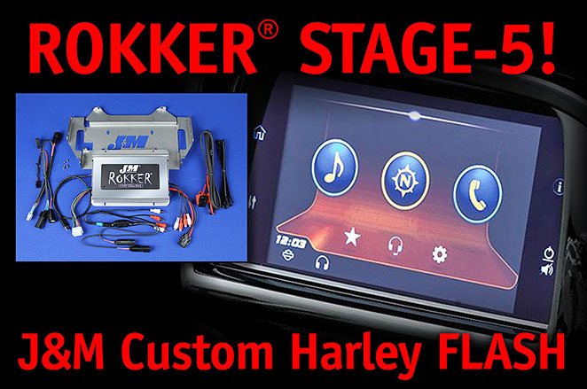 ROKKER Stage 5 J&M Custom Harley Flash